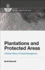 Plantations and Protected Areas Brett Bennett