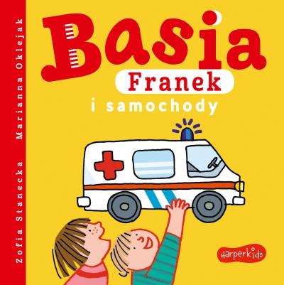 Basia, Franek i samochody Zofia Stanecka