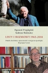 Listy i rozmowy 1965-2014 Przybylski Ryszard, Różewicz Tadeusz