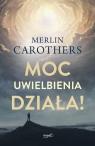 Moc uwielbienia działa! Carothers Merlin