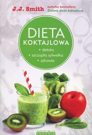 Dieta koktajlowa J.J. Smith