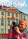 Polska znana i mniej znana VI Dzikowska Elżbieta