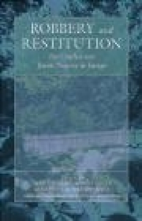 Robbery and Restitution M Dean