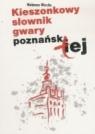 Kieszonkowy słownik gwary poznańskiej Wierzba Waldemar