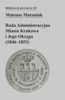 Rada Administracyjna Miasta Krakowa i jego okręgu (1846-1853)