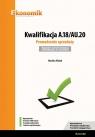 Kwalifikacja A.18/AU.20. Prowadzenie sprzedaży. Egzamin potwierdzający Wolak Monika