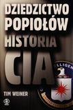 Dziedzictwo popiołów Historia CIA (Uszkodzona okładka) Weiner Tim