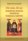 Ubi ratio ibi ius Doktryna prawna Świętego Tomasza z Akwinu