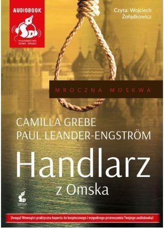 Handlarz z Omska  (Audiobook) Grebe Camilla, Leander-Engström Paul