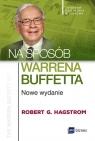 Na sposób Warrena Buffetta. Nowe wydanie Hagstrom Robert G.