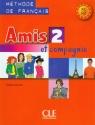 Amis et compagnie 2 Podręcznik A1 Samson Colette