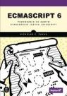ECMAScript 6 Przewodnik po nowym standardzie języka JavaScript Zakas Nicholas C.