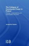 The Collapse of Communist Power in Poland Hayden Jacqueline