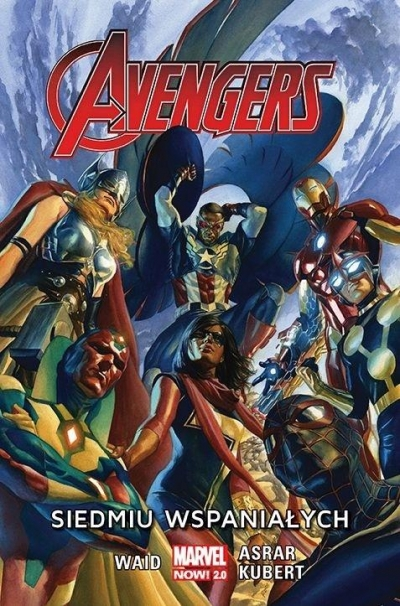 Avengers. Siedmiu wspaniałych T.1 Mark Waid, Mahmud Asrar, Adam Kubert