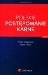 Polskie postępowanie karne Grzegorczyk Tomasz, Tylman Janusz