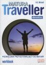 Matura Traveller Elementary Workbook + CD Podręcznik przygotowujący do Mitchell H.Q.