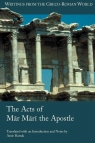 The Acts of Mar Mari the Apostle