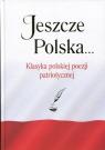 Jeszcze Polska...