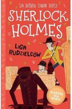 Sherlock Holmes T.5 Liga Rudzielców Artur Conan Doyle