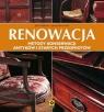 Renowacja Metody konserwacji antyków i starych przedmiotów
