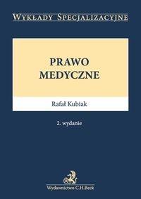 Prawo medyczne Kubiak Rafał