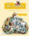 Martynka w krainie baśni Zbiór opowiadań