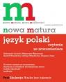 Nowa matura Język polski Czytanie ze zrozumieniem Poziom podstawowy