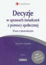 Decyzje w sprawach świadczeń z pomocy społecznej + CD Wzory z Maciejko Wojciech