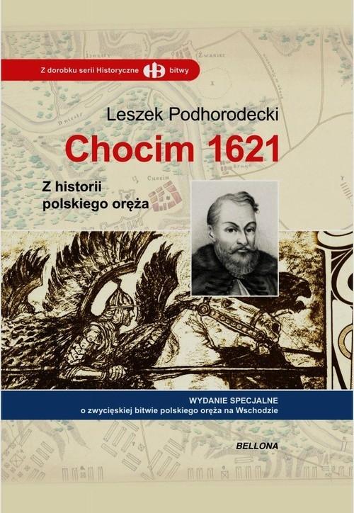 Chocim 1621 Podhorodecki Leszek