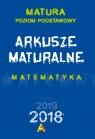 Matura 2018 Arkusze maturalne Matematyka Matura Poziom podstawowy