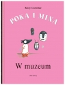 Poka i Mina. W muzeum