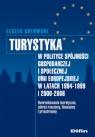 Turystyka w polityce spójności gospodarczej i społecznej Unii Europejskiej w Butowski Leszek