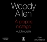 A propos niczego. Autobiografia (Audio CD MP3) Allen Woody