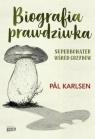Biografia prawdziwka Pl Karlsen