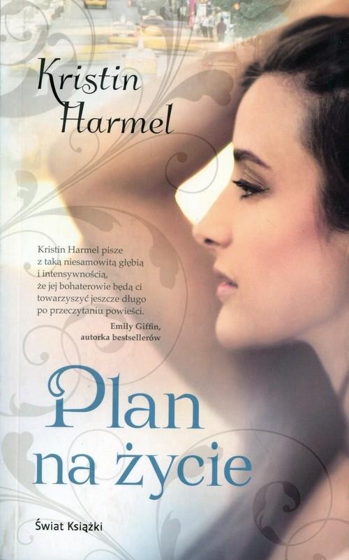 Plan na życie Harmel Kristin