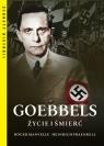 Goebbels. Życie i śmierć