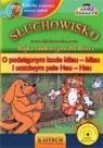 O podstępnym kocie Miau-Miau i uczciwym psie  (Audiobook)  Tkaczyk Lech