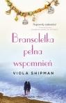 Bransoletka pełna wspomień (Uszkodzona okładka) Shipman Viola