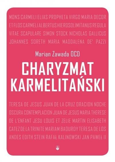 Charyzmat Karmelitański Marian Zawada OCD
