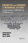 Kinematics and Dynamics of Mechanical Systems Rajpal Sodhi, Qiong Shen, Kevin Russell