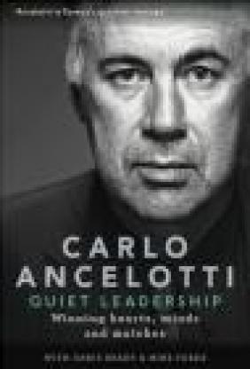 Quiet Leadership Carlo Ancelotti