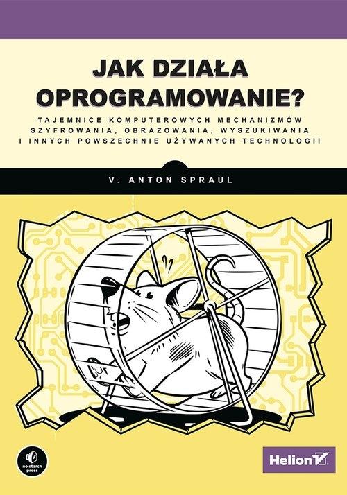 Jak działa oprogramowanie? Spraul V. Anton