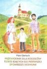 Przewodnik dla Rodziców dzieci idących do Pierwszej Spowiedzi i Komunii NW