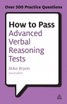 How to Pass Advanced Verbal Reasoning Tests Mike Bryon
