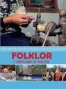Folklor i zwyczaje w Polsce