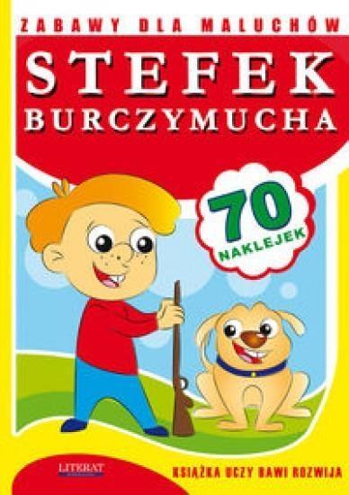Zabawy dla maluchów Stefek Burczymucha Paruszewska Joanna, Pawlicka Kamila