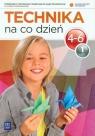 Technika na co dzień 4-6 Podręcznik z ćwiczeniami część 1