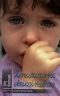 Zniszczone dzieciństwo. Pisane przez życie Shy Keenan