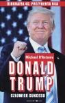 Donald Trump Człowiek sukcesu