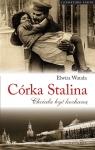 Córka Stalina. Chciała być kochaną Watała Elwira
